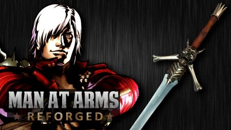 Dante's Rebellion Sword (Devil May Cry) - MAN AT ARMS: REFORGED