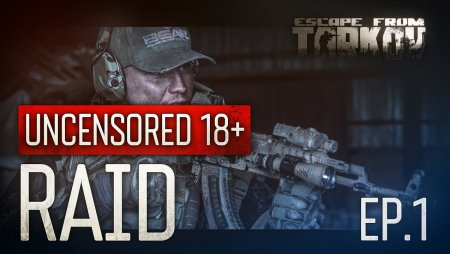 Escape from Tarkov. Raid. Episode 1.