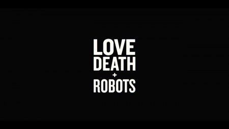 LOVE DEATH + ROBOTS Official Netflix Trailer